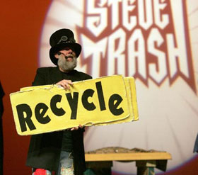 Steve Trash shows are fun!