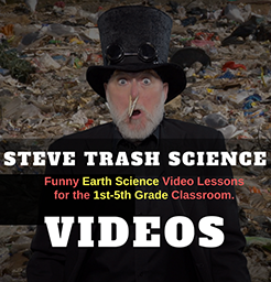Steve Trash Science VIDEOS